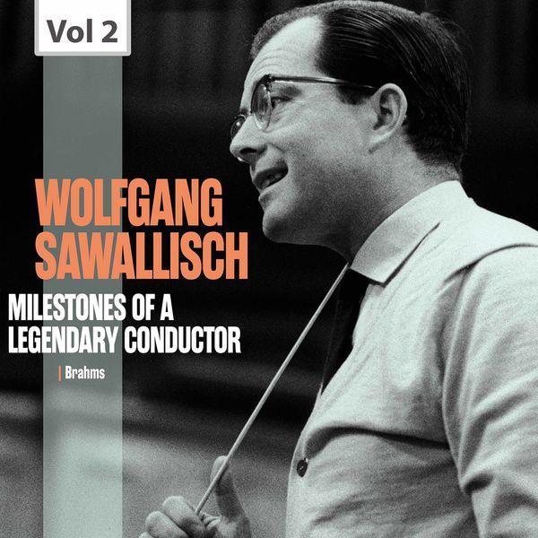 Vienna Symphony - Milestones of a Legendary Conductor: Wolfgang Sawallisch, Vol. 2