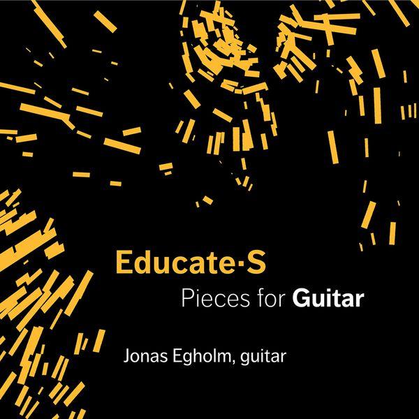 Jonas Egholm - Educate-S: Pieces for Guitar