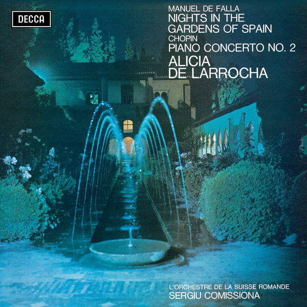 Alicia de Larrocha - Falla: Nights in the Gardens of Spain / Chopin: Piano Concerto No. 2