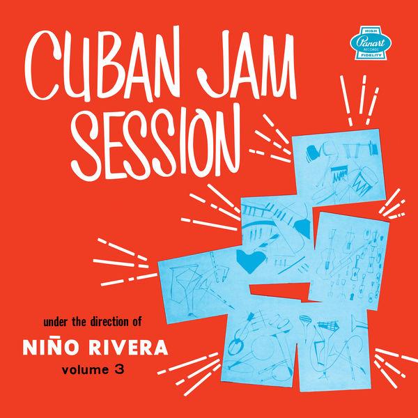 Nino Rivera - Cuban Jam Session, Vol. 3