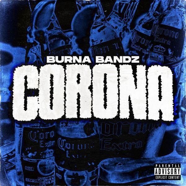 Burna Bandz - Corona