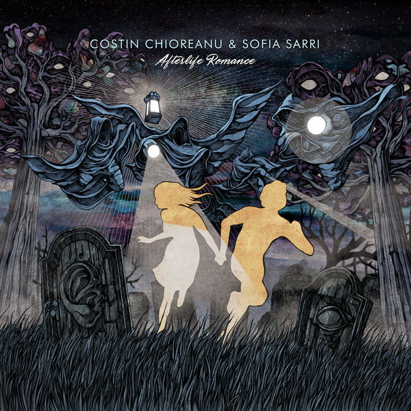 Costin Chioreanu - Afterlife Romance