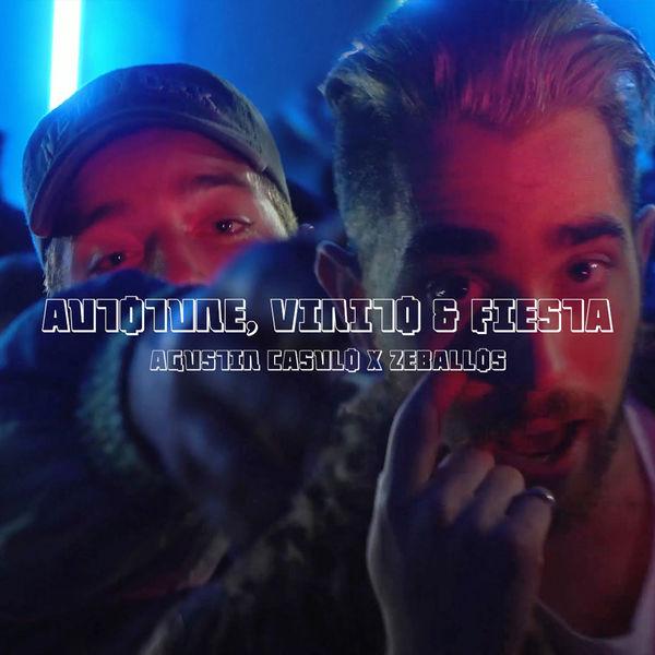 Zeballos - Autotune, Vinito & Fiesta