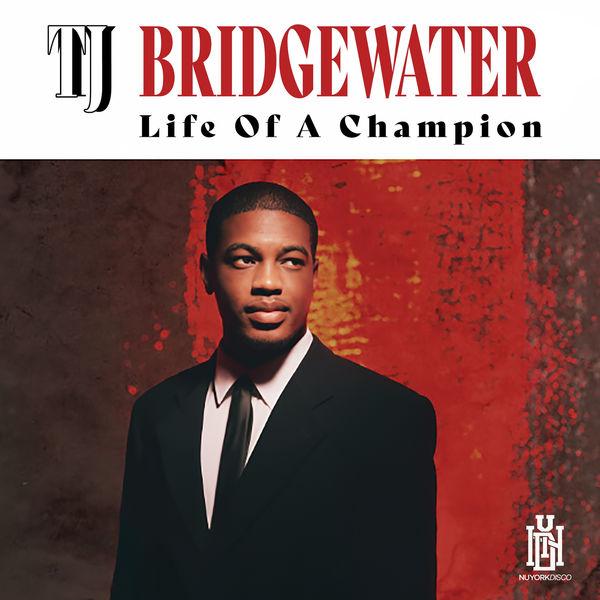 TJ Bridgewater - Life of a Champion