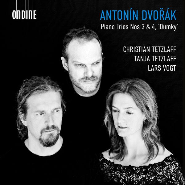 Christian Tetzlaff - Dvořák: Piano Trios Nos. 3 & 4