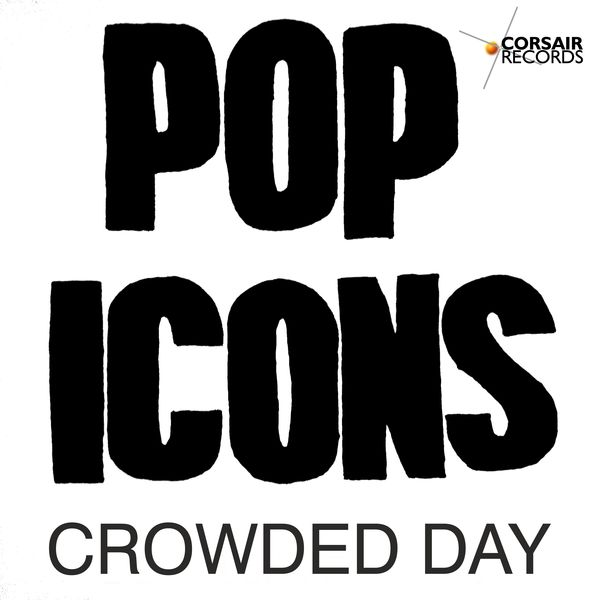 Pop Icons - Crowded Day