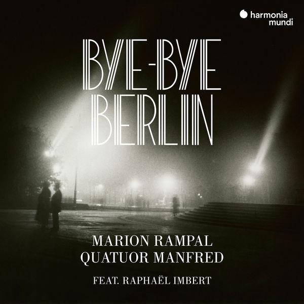Marion Rampal - Bye-bye Berlin