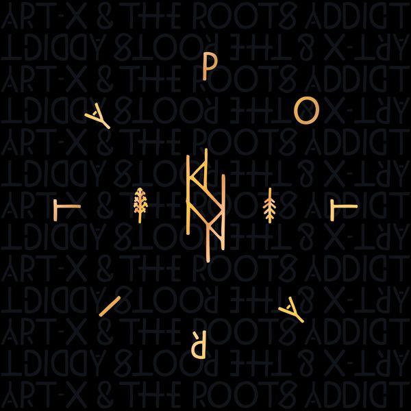 Art-X, The Roots Addict - Polarity