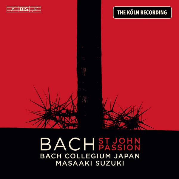 Masaaki Suzuki - J.S. Bach: St. John Passion, BWV 245