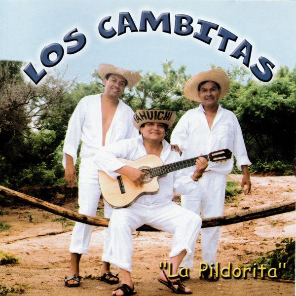 Los Cambitas - La Pildorita