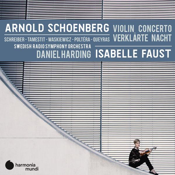 Isabelle Faust - Schoenberg : Violin Concerto - Verklärte Nacht