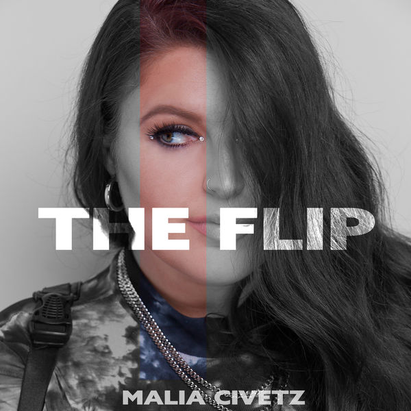 Malia Civetz - The Flip