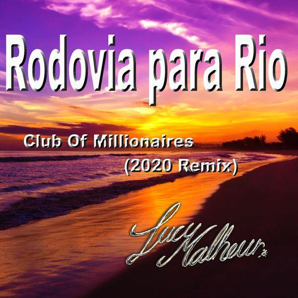 Lucy Malheur - Rodovia para Rio