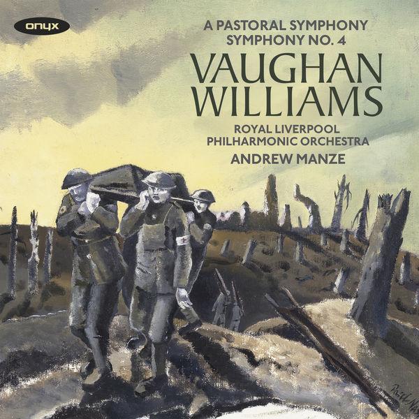 Ralph Vaughan Williams - Vaughan Williams: Symphonies Nos. 3 'A Pastoral Symphony' & 4