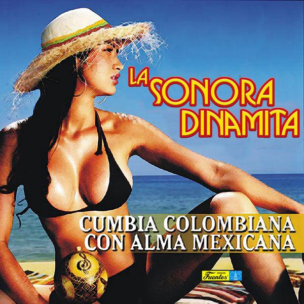 La Sonora Dinamita - Cumbia Colombiana Con Alma Mexicana