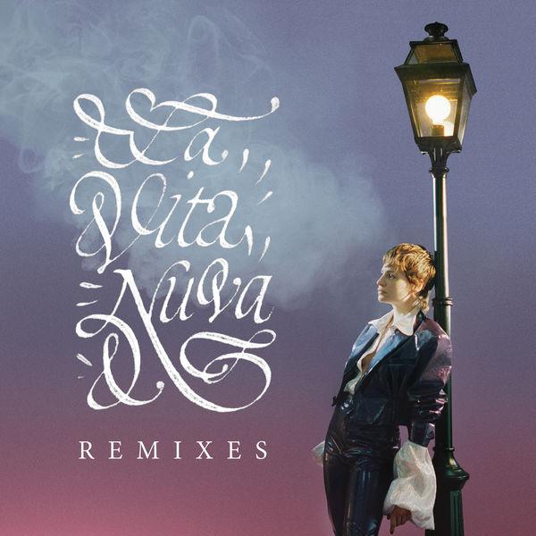Christine and the Queens La vita nuova (Remixes)