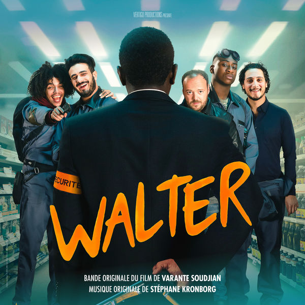 Stéphane Kronborg - Walter (Original Motion Picture Soundtrack)