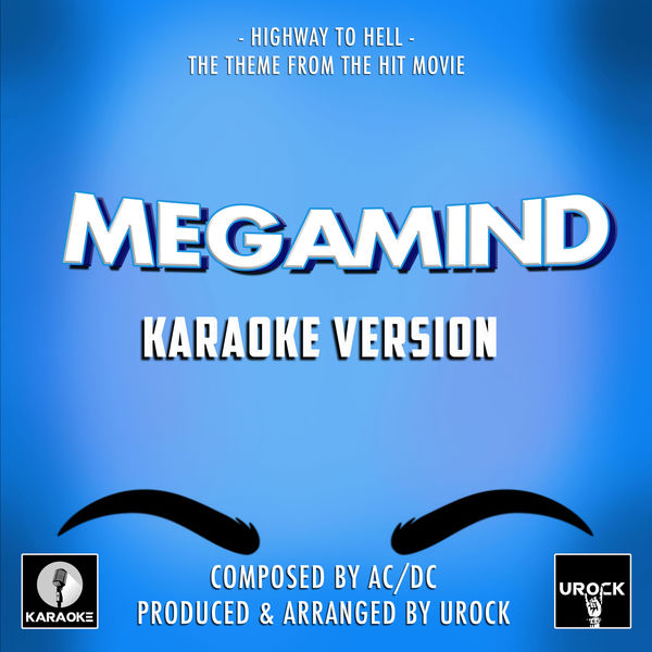 "URock - Highway To Hell (From ""Megamind"")"