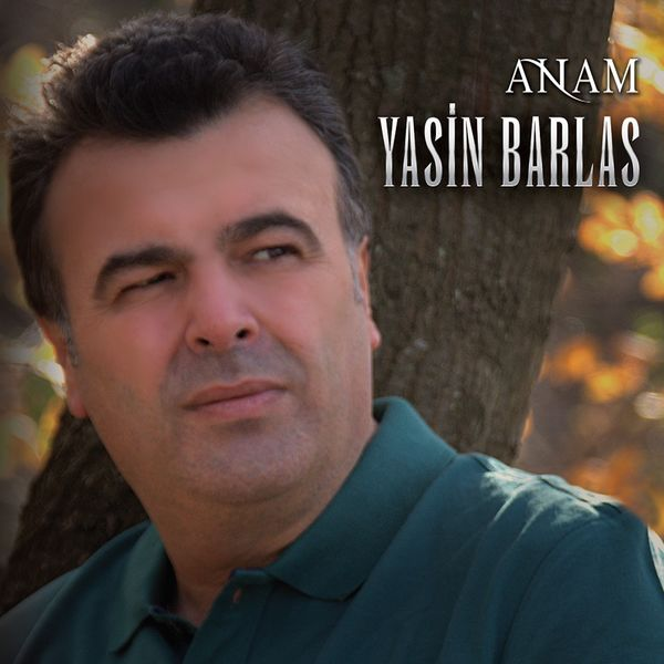 Yasin Barlas - Anam