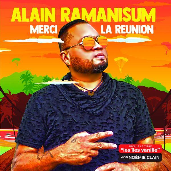 Alain Ramanisum - Merci la Réunion