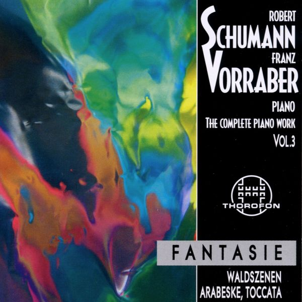 Franz Vorraber - Robert Schumann: Complete Piano Work 3