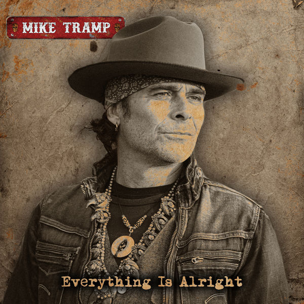 Mike Tramp|Everything Is Alright
