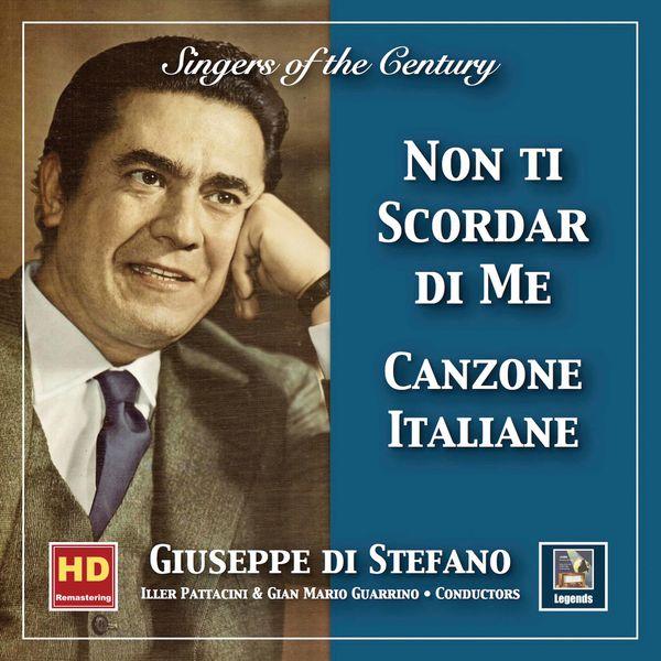 """Peppino Turco - Singers of the Century: Giuseppe di Stefano—Canzone italiane """"Non ti scordar di me""""  (2019 Remaster)"""