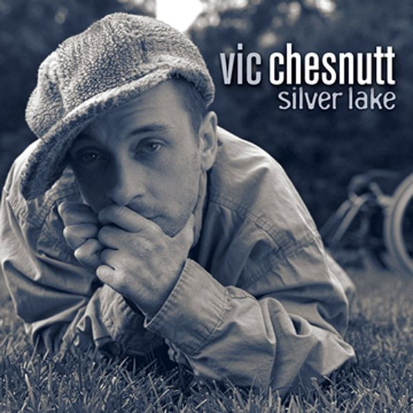 Vic Chesnutt - Silver Lake (Deluxe Edition)