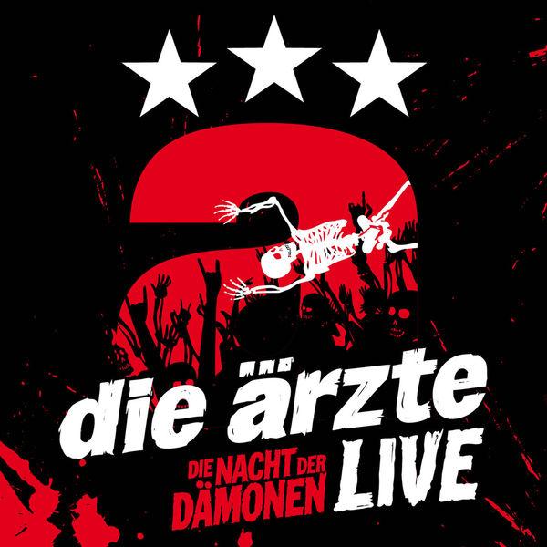 die ärzte - Die Nacht der Dämonen (Live)