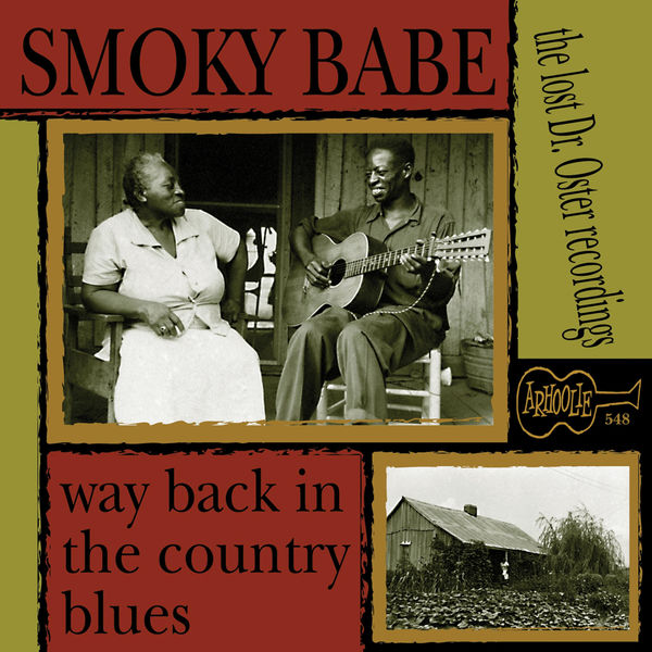 Smoky Babe - Way Back in the Country Blues: The Lost Dr. Oster Recordings