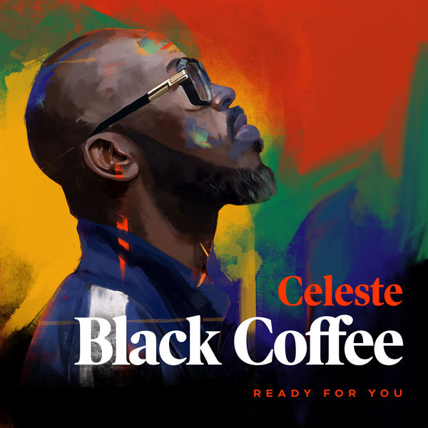 Black Coffee - Ready For You