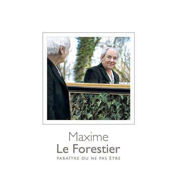 Maxime Le Forestier - Paraître ou ne pas être (Deluxe)
