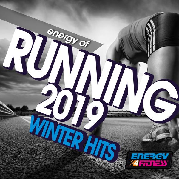 Various Artists - Energy of Running 2019 Winter Hits (15 Tracks Non-Stop Mixed Compilation for Fitness & Workout - 128 BPM)