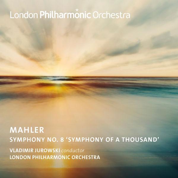 Vladimir Jurowski Jurowski Conducts Mahler's Symphony No. 8 (Live)