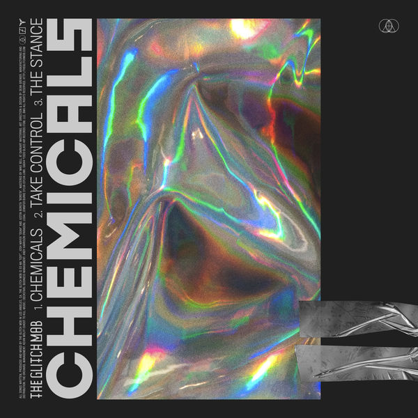 The Glitch Mob - Chemicals - EP