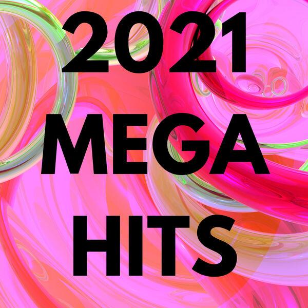 Various Artists - 2021 Mega Hits