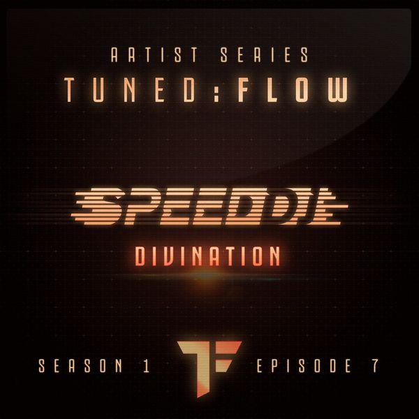 DJ Speed - Divination (T:F Artist Series S01-E07)