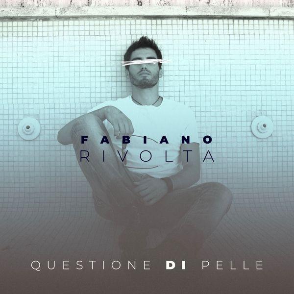 Fabiano Rivolta - Questione di pelle