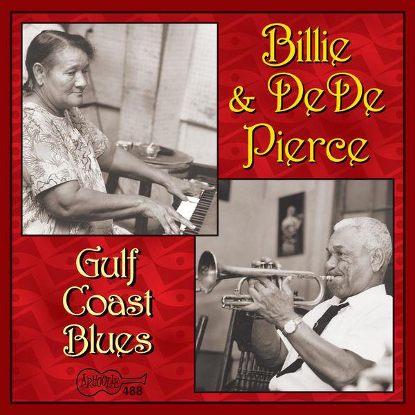 Billie & De De Pierce - Gulf Coast Blues
