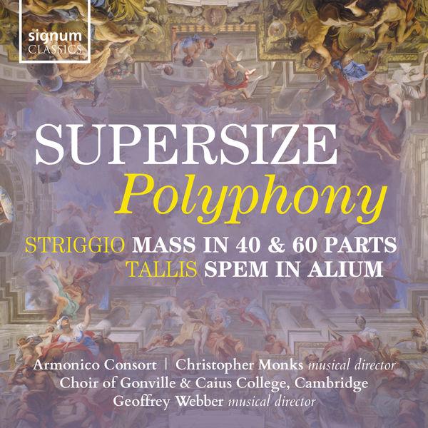 Armonico Consort - Supersize Polyphony