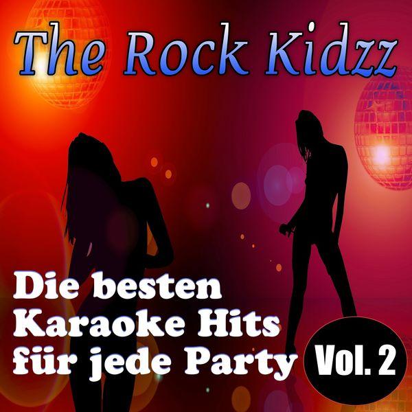 The Rock Kidzz - Die besten Karaoke Hits für jede Party, Vol. 2