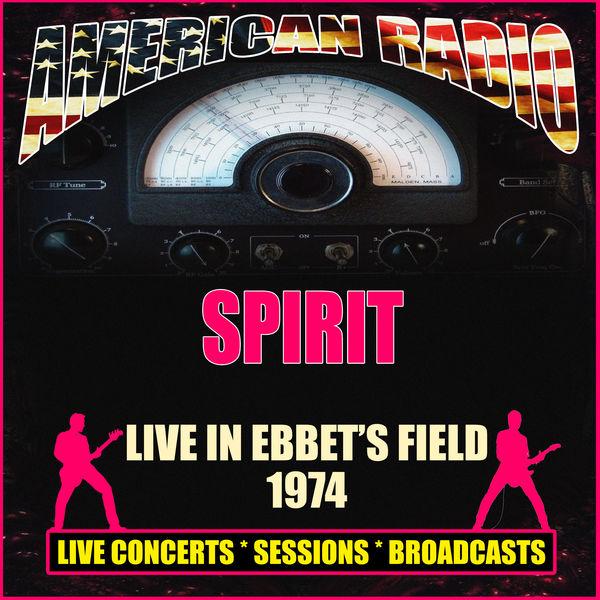 Spirit - Live in Ebbet's Field 1974