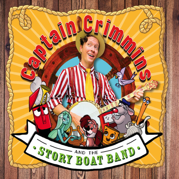 Captain Crimmins and The Story Boat Band - All Aboard!