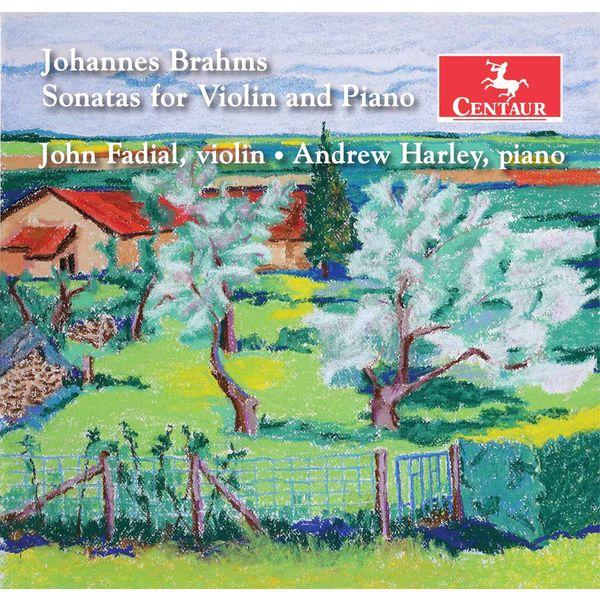 John Fadial - Brahms: Violin Sonatas