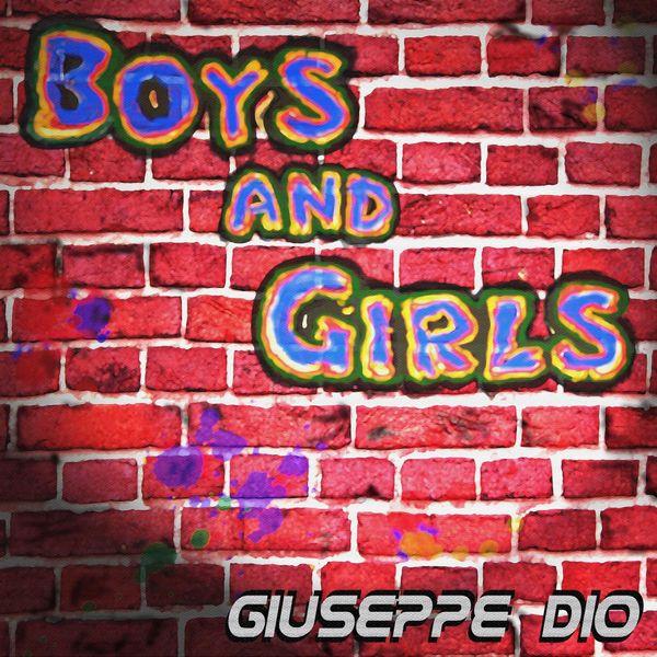 Giuseppe Dio - Boys and Girls