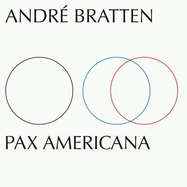 Andre Bratten - Pax Americana