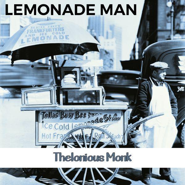 Thelonious Monk - Lemonade Man