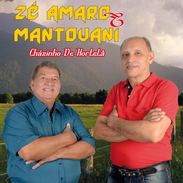 Zé Amaro e Mantovani - Cházinho de Hortelã