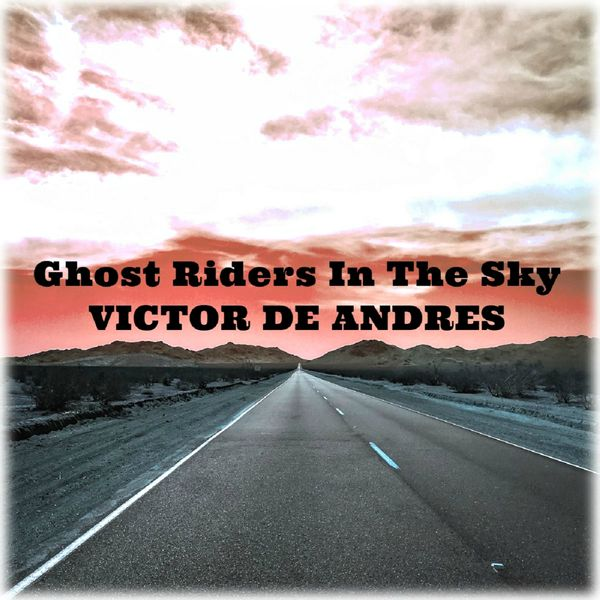 Víctor de Andrés - Ghost Riders In The Sky