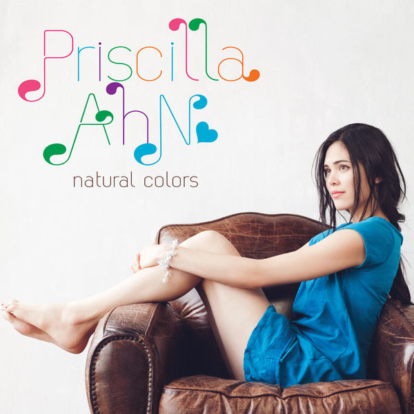 Natural Colors | Priscilla Ahn – Download and listen to the album
